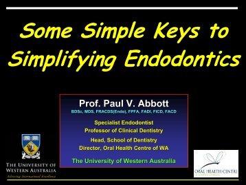Some Simple Keys to Simplifying Endodontics