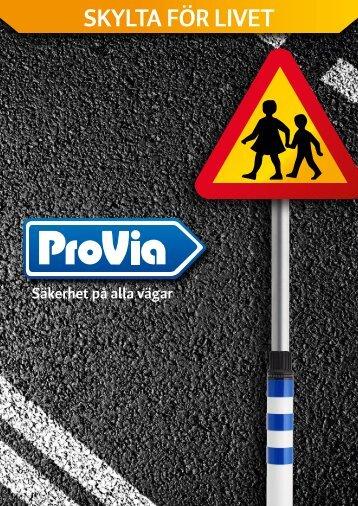 skylta för livet - Provia