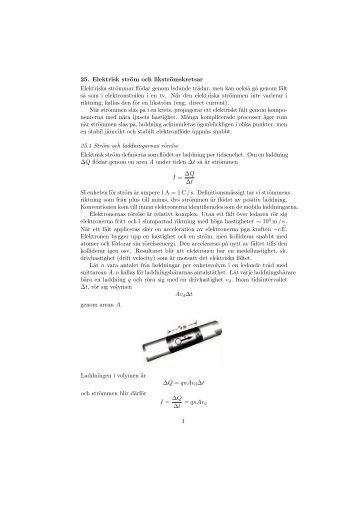 25. Elektrisk ström och likströmskretsar Elektriska strömmar flödar ...