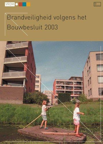 Brandveiligheid volgens het Bouwbesluit 2003