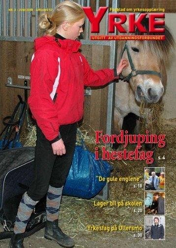 Fordjuping i hestefag s. 4 - Utdanningsforbundet