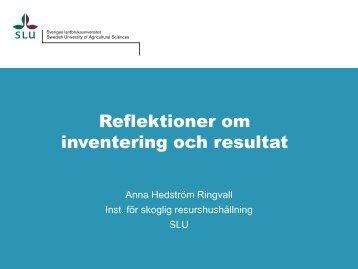 4 Reflektioner om inventering och resultat AR.pdf - Skogsstyrelsen