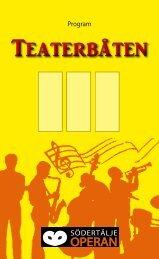 Glada Änkan Franz Lehár 2012 Teaterbåten ... - SödertäljeOperan