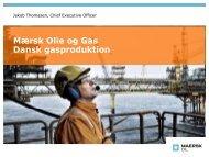 Maersk Oil Presentation - Dansk Gas Forening