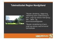 Taleinstituttet Region Nordjylland - Region Midtjylland
