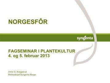 SYNGENTA, Anne Kraggerud 2013 - Norgesfôr