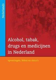 Alcohol, tabak, drugs en medicijnen - NIGZ