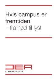 Hvis campus er fremtiden – fra nød til lyst - Danske Erhvervsskoler
