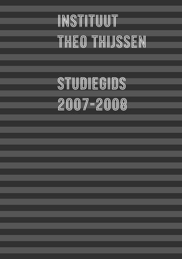 Studiegids 2007-2008 Instituut Theo Thijssen - Bachelors ...
