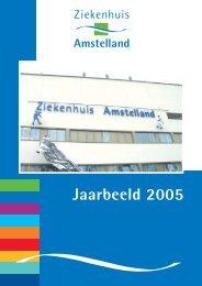 Jaarbeeld 2005 - Ziekenhuis Amstelland