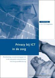 Privacy bij ICT in de zorg - College bescherming persoonsgegevens