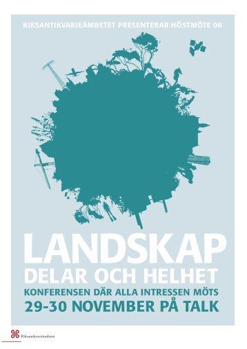 Landskap – delar och helhet - Riksantikvarieämbetet