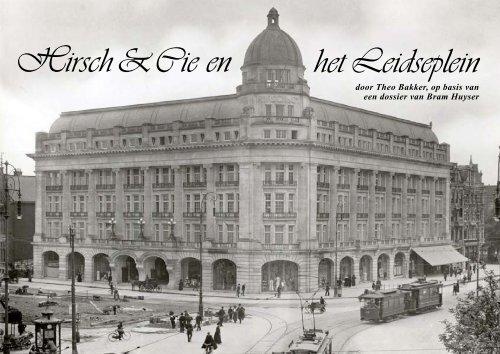 Geschiedenis van het Leidseplein en Hirsch & Cie - theobakker.net