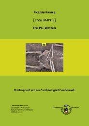 Archeologisch rapport Picardenlaan 4.indd - Zicht op Maastricht