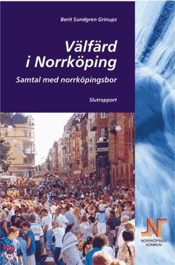 Välfärd i Norrköping - Samtal med Norrköpingsbor