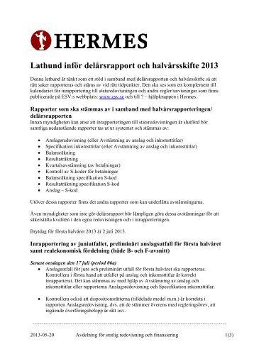 Lathund för inrapportering till delår Hermes 2013