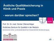 Ärztliche Qualitätssicherung in Klinik und Praxis - warum darüber ...