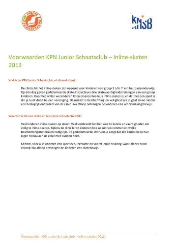 Voorwaarden KPN Junior Schaatsclub – Inline-skaten ... - Schaatsen