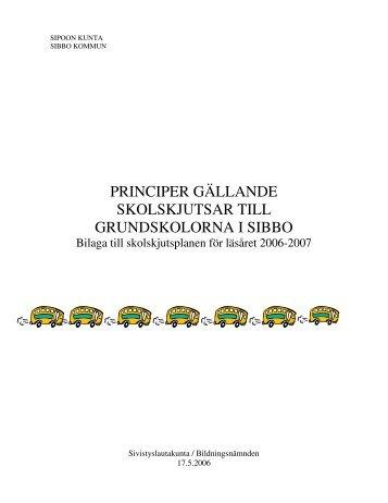 principer gällande skolskjutsar till grundskolorna i sibbo - Sibbesborg