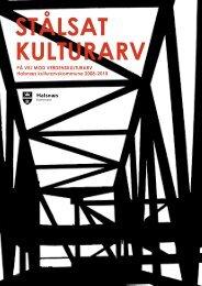 Stålsat Kulturarv - Industrimuseet Frederiks Værk