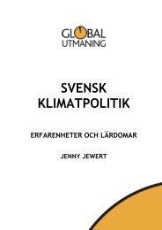 Svensk klimatpolitik – erfarenheter och lärdomar - Global Utmaning