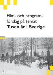 Film- och program- förslag på temat Tusen år i Sverige - SLI/Spider ...