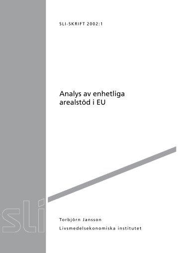 """""""Analys av enhetliga arealstöd i EU"""" som pdf-fil"""