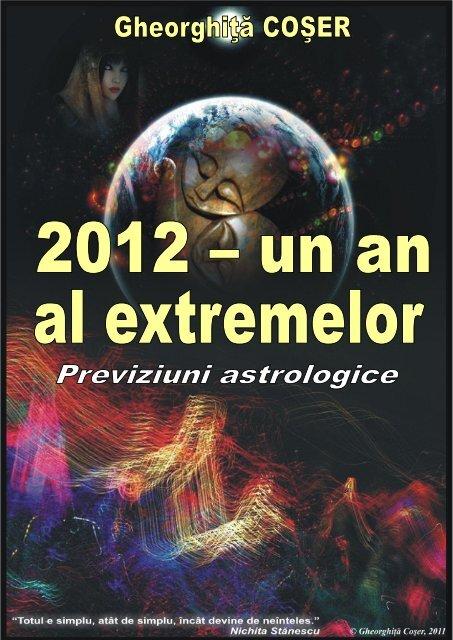2012 este un an al extremelor - Fii în profunzime!