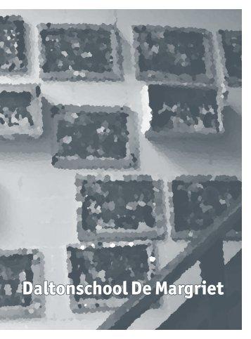Schoolgids vaste deel.pdf - Daltonschool De Margriet