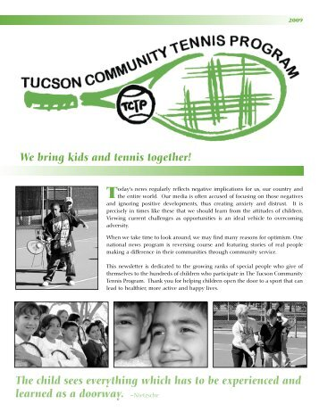 We bring kids and tennis together! The child sees everything which ...