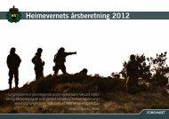 Heimevernets årsberetning 2012 - Heimevernet - Forsvaret
