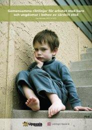 Gemensamma riktlinjer för arbetet med barn och ... - Uppsala kommun