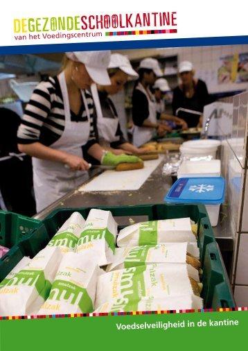 regels over voedselhygiëne voor schoolkantines - De Gezonde ...