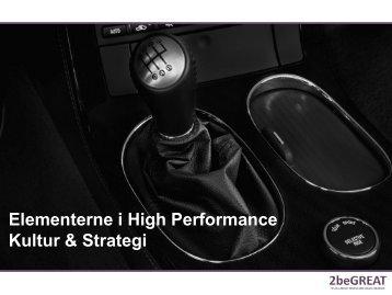 Elementerne i High Performance Kultur & Strategi - it-forum midtjylland