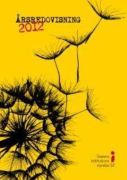 SiS årsredovisning 2012 - Statens Institutionsstyrelse