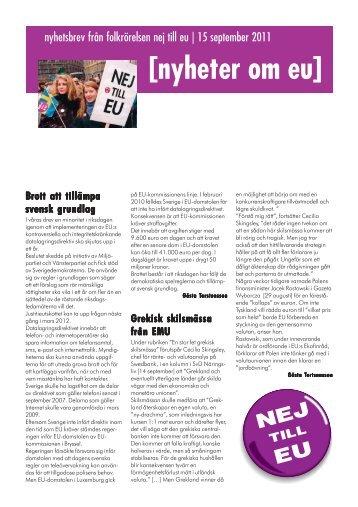 [nyheter om eu] Brott att tillämpa svensk grundlag - Folkrörelsen Nej ...