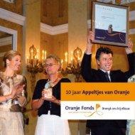 10 jaar Appeltjes van Oranje - Oranje Fonds