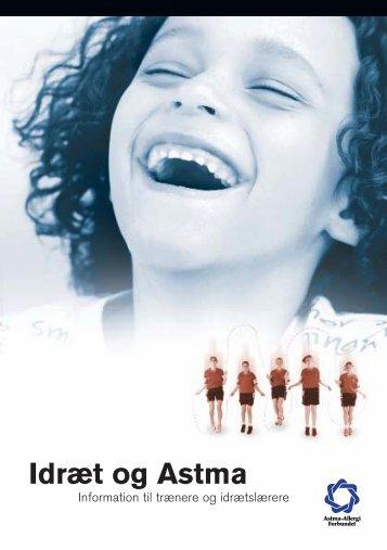 10012 Idr.t_Astma_3fl.jet - Astma og <b>allergi - Astma</b>-Allergi Forbundet - 10012-idrt-astma-3fljet-astma-og-allergi-astma-allergi-forbundet
