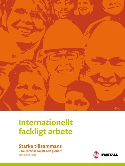 Internationellt fackligt arbete - IF Metall