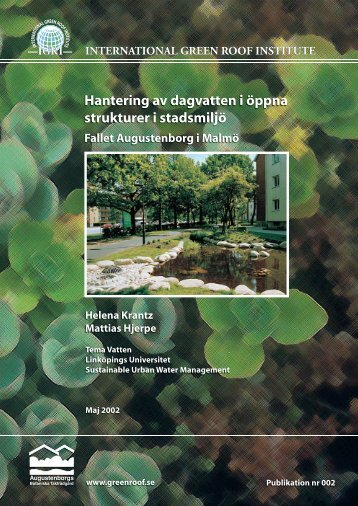 Hantering av dagvatten i öppna strukturer i stadsmiljö Fallet ...