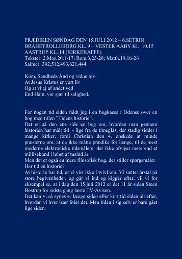 PRÆDIKEN SØNDAG DEN 15.JULI 2012 - Vester Aaby og Aastrup ...