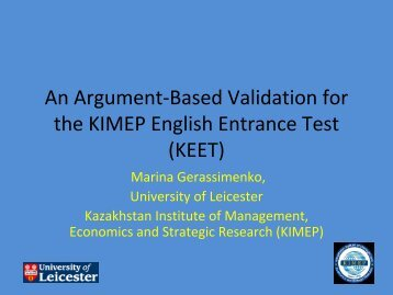 The KIMEP English Entrance Test (KEET) Validity Argument - ealta
