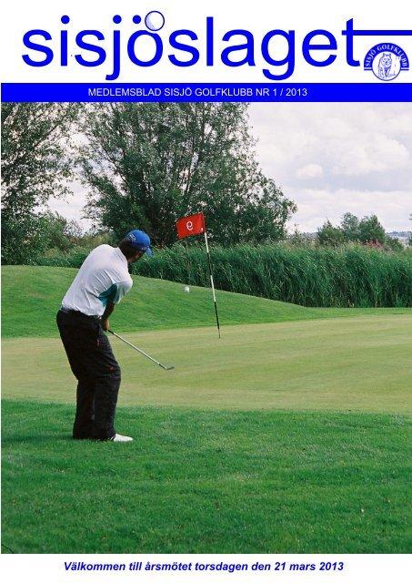 Sisjöslaget nr 1 2013.pdf - Sisjö Golf