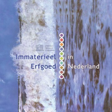 Immaterieel Erfgoed in Nederland - Cultuur en Co