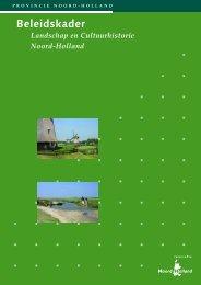 Beleidskader Landschap en Cultuurhistorie - Provincie Noord-Holland