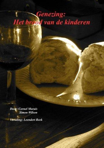 Genezing: Het brood van de kinderen - Charisma Ministries
