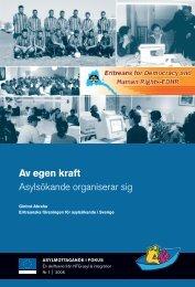 Av egen kraft Asylsökande organiserar sig - Tema asyl & integration