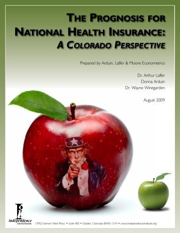 the prognosis for national health insurance - Independence Institute