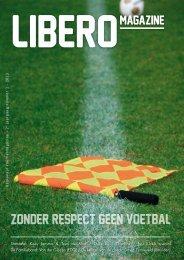 zonder respect geen voetbal - Libero Magazine
