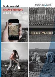 Oude wereld, nieuwe mindset - Provincie Drenthe